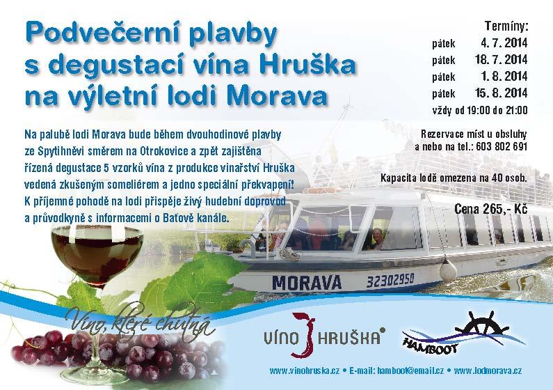 Podvečerní plavby s degustací vína Hruška na lodi Morava
